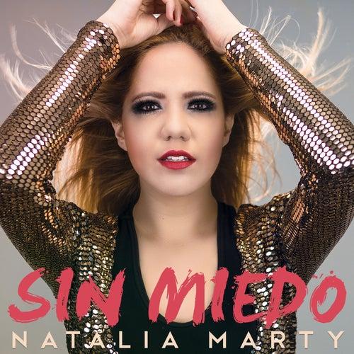 Sin Miedo by Natalia Marty