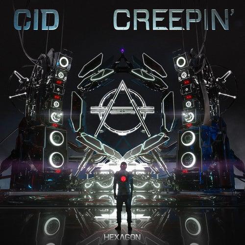 Creepin' von Cid