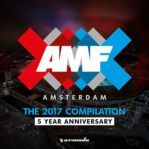 AMF 2017: Amsterdam - 5 Year Anniversary Album von Various Artists