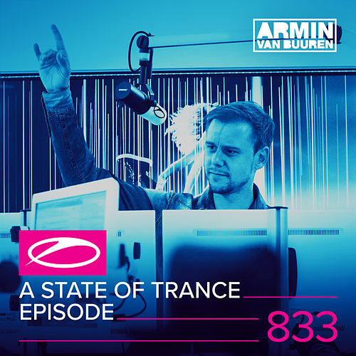 A State Of Trance Episode 833 von Various Artists