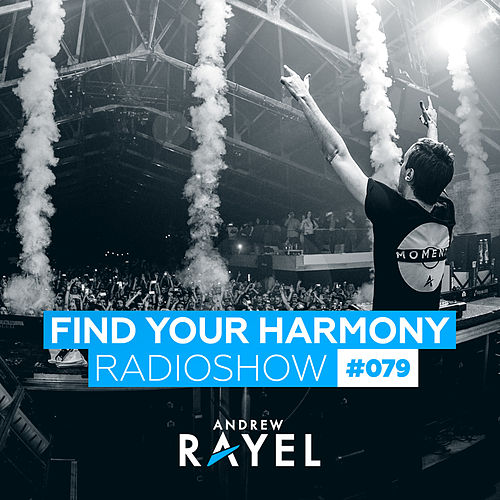 Find Your Harmony Radioshow #079 von Various Artists