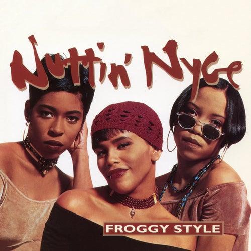Froggy Style - EP von Nuttin' Nyce