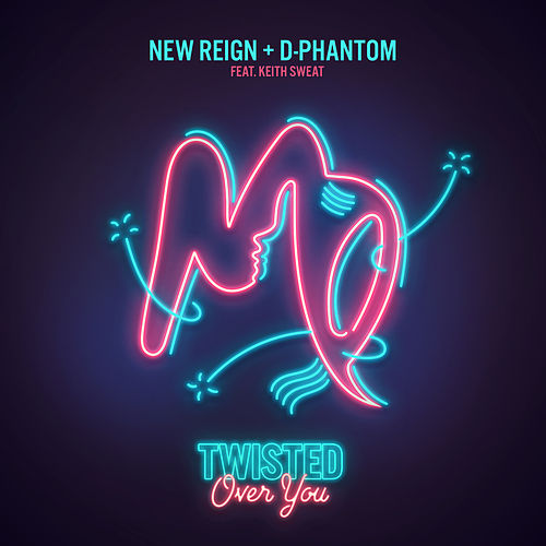 Twisted (Over You) von D-Phantom