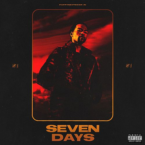 Seven Days by PARTYNEXTDOOR