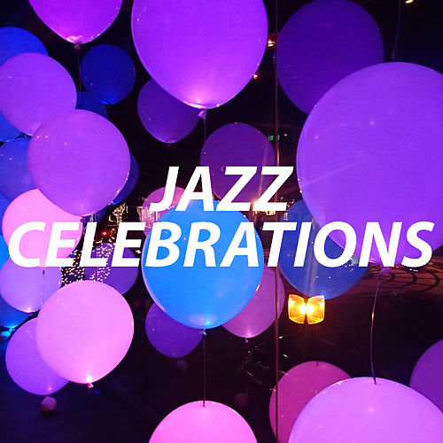 Jazz Celebrations von Various Artists
