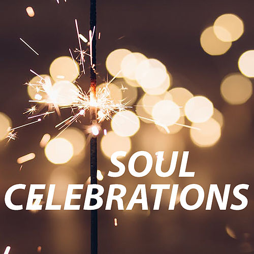 Soul Celebrations by Various Artists