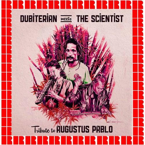 Dubiterian Meets The Scientist: Tribute to Augustus Pablo by Scientist