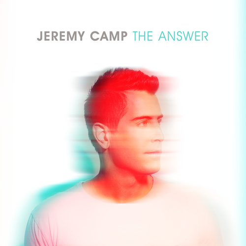 The Answer von Jeremy Camp