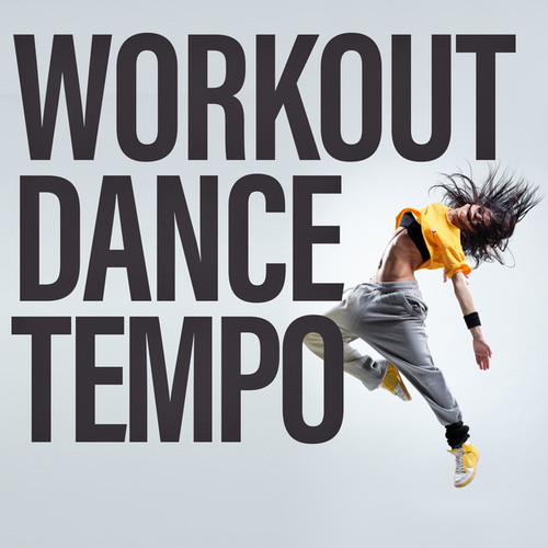 Workout Dance Tempo de Various Artists