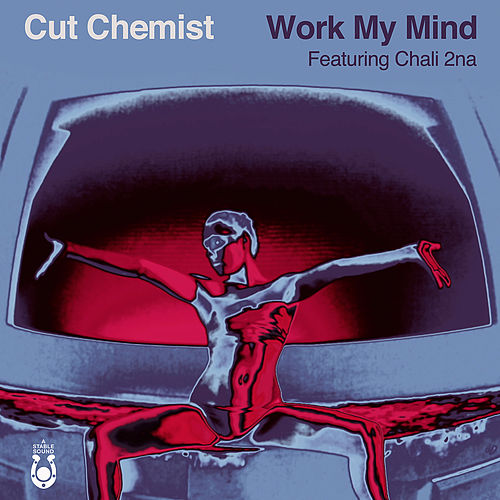 Work My Mind von Cut Chemist