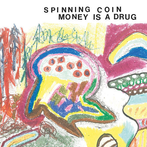 Money Is A Drug by Spinning Coin