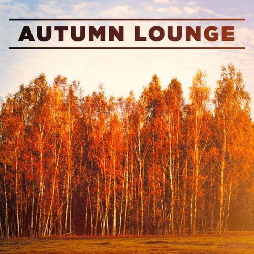 Autumn Lounge von Various Artists