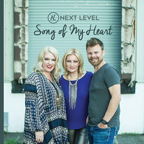 Song of My Heart von Next Level