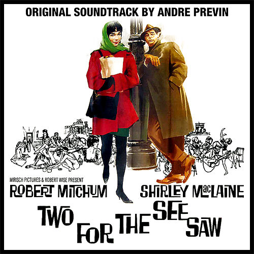 Two For The See Saw :  Original Film Soundtrack de Andre Previn