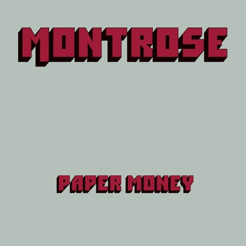 Paper Money (Deluxe Edition) by Montrose (3)