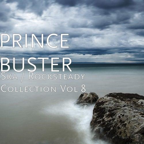 Ska / Rocksteady Collection, Vol. 8 de Prince Buster