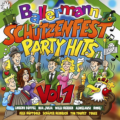 Ballermann Schützenfest Party Hits, Vol. 1 von Various Artists