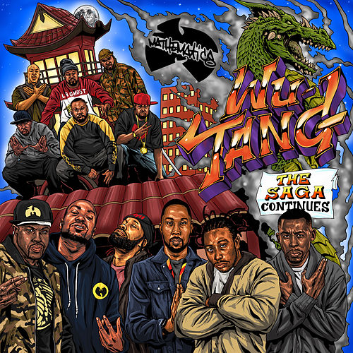 The Saga Continues von Wu-Tang Clan