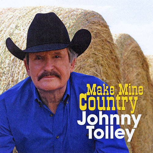 Make Mine Country de Johnny Tolley
