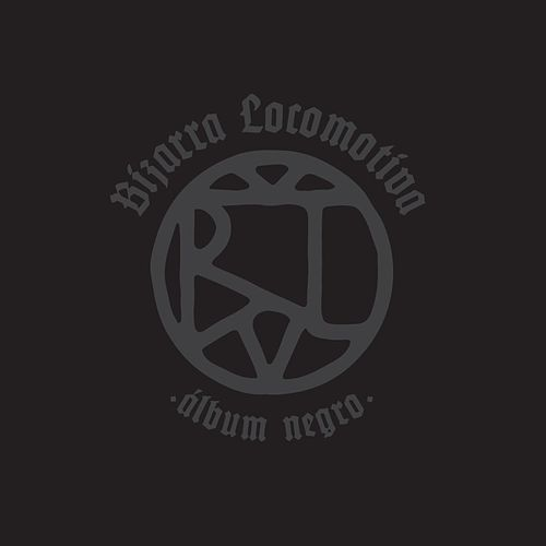 Álbum Negro by Bizarra Locomotiva