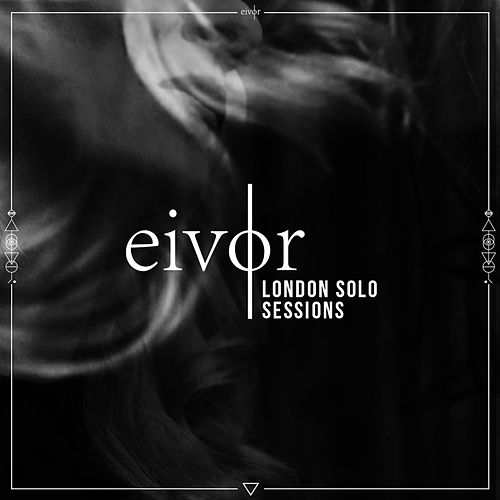 London Solo Sessions by Eivør