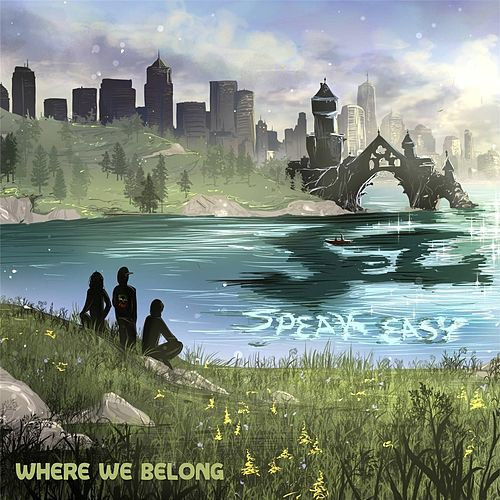 Where We Belong de Speakeasy