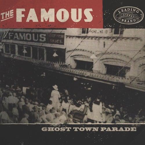Ghost Town Parade de Famous
