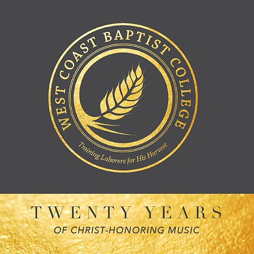 West Coast Favorites (Twenty Years of Christ-Honoring Music) de West Coast Baptist College