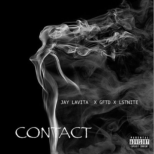 Contact (feat. Jay Lavita & Lstnite) by Gftd