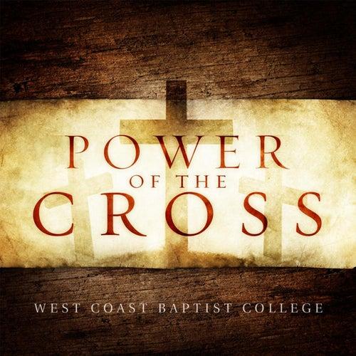 Power of the Cross de West Coast Baptist College