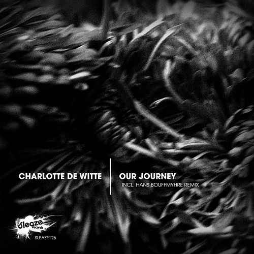 Our Journey - Single de Charlotte de Witte
