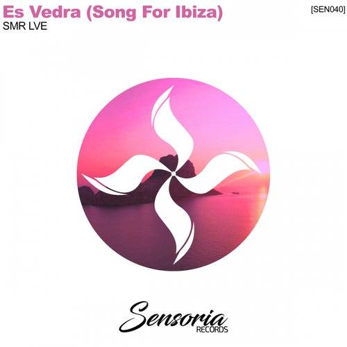 Es Vedra (Song For Ibiza) - Single van SMR LVE