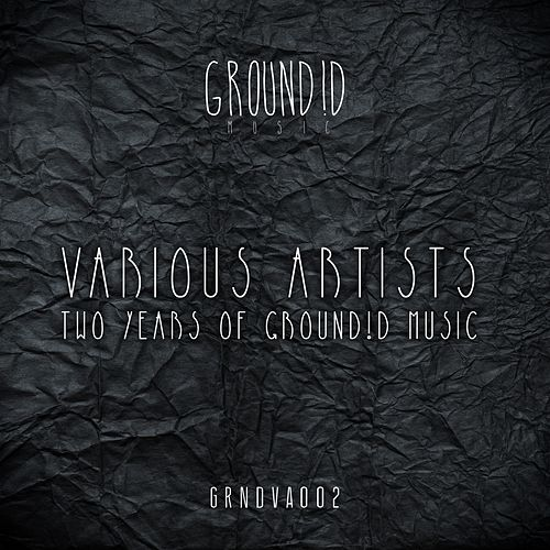 Two Years Of Groundid Music - EP von Various Artists