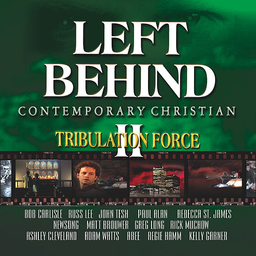 Left Behind 2: Adult Contemporary by Various Artists