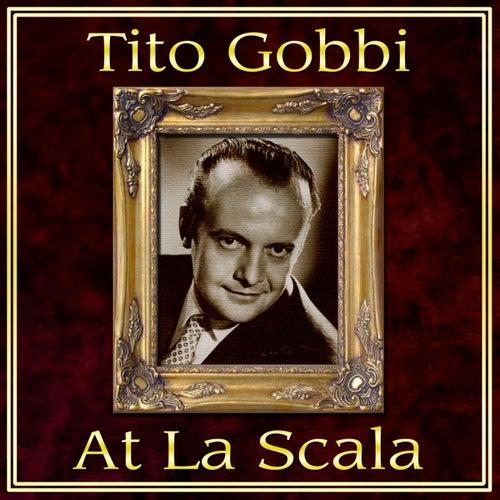 Tito Gobbi At La Scala de Tito Gobbi