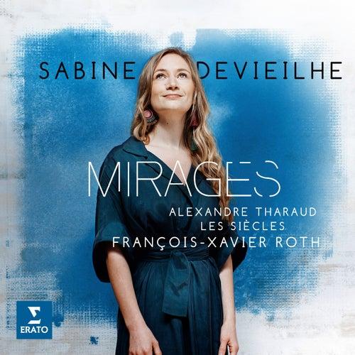 Mirages - Lakmé, Act 1: 'Viens, Mallika' (Lakmé, Mallika) by Sabine Devieilhe