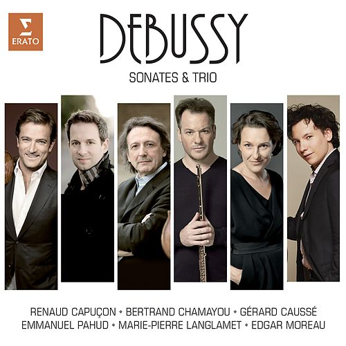 Debussy: Sonatas and Piano Trio di Bertrand Chamayou