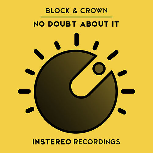 No Doubt About It by Block and Crown