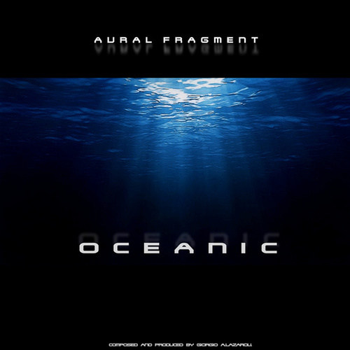 Oceanic by Aural Fragment