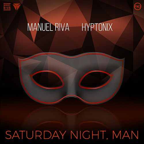 Saturday Night, Man de Manuel Riva