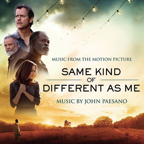 Same Kind of Different As Me (Music from the Motion Picture) by John Paesano