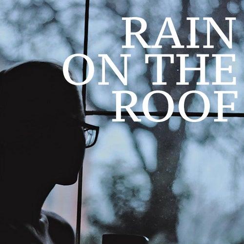Rain On The Roof de Various Artists