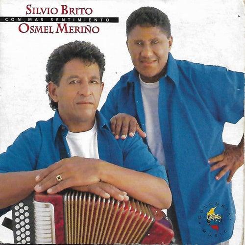 Con Mas Sentimiento von Silvio Brito y Osmel Meriño