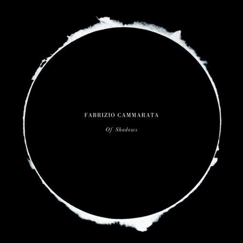 Of Shadows de Fabrizio Cammarata