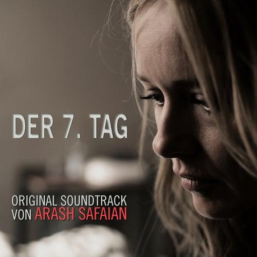 Der 7. Tag (Original Motion Picture Soundtrack) de Arash Safaian
