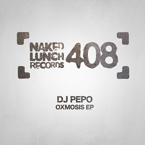 Oxmosis - Single de DJ Pepo