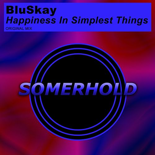 Happiness In Simplest Things by BluSkay