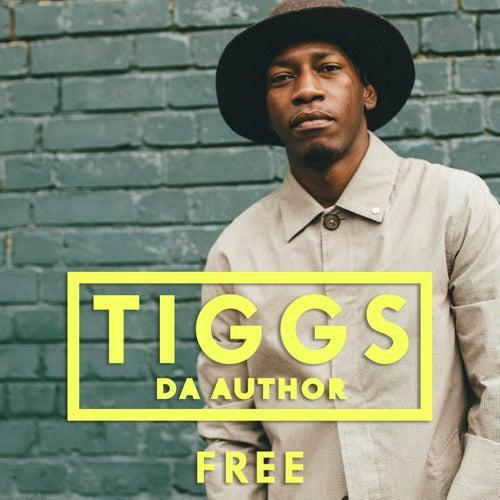 Free by Tiggs Da Author