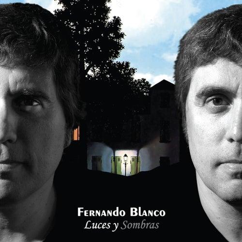 Luces y Sombras by Fernando Blanco