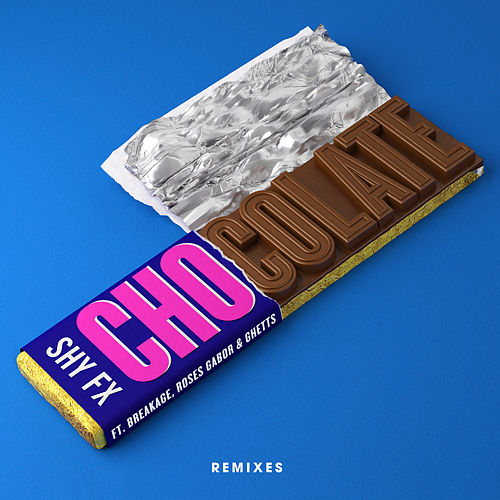 Chocolate (Driis Remixes) von Shy FX